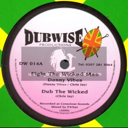 """Dubwise Productions-10""""-Fight The Wicked Man / Danny Vibes + Holy Communion / Debaura Star"""