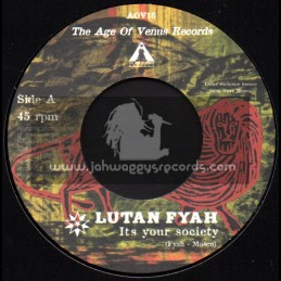 """The Age Of Venus Records-7""""-Its Your Society / Lutan Fyah"""