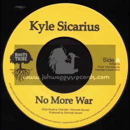 "Roots Tribe-7""-No More War / Kyle Sicarius (Slimmah Sound)"