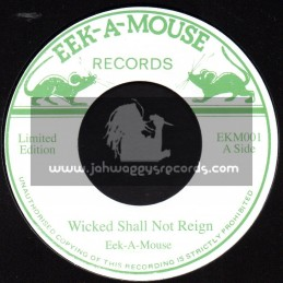 "EEK A MOUSE RECORDS-7""-WICKED SHALL NOT REIGN / EEK A MOUSE"