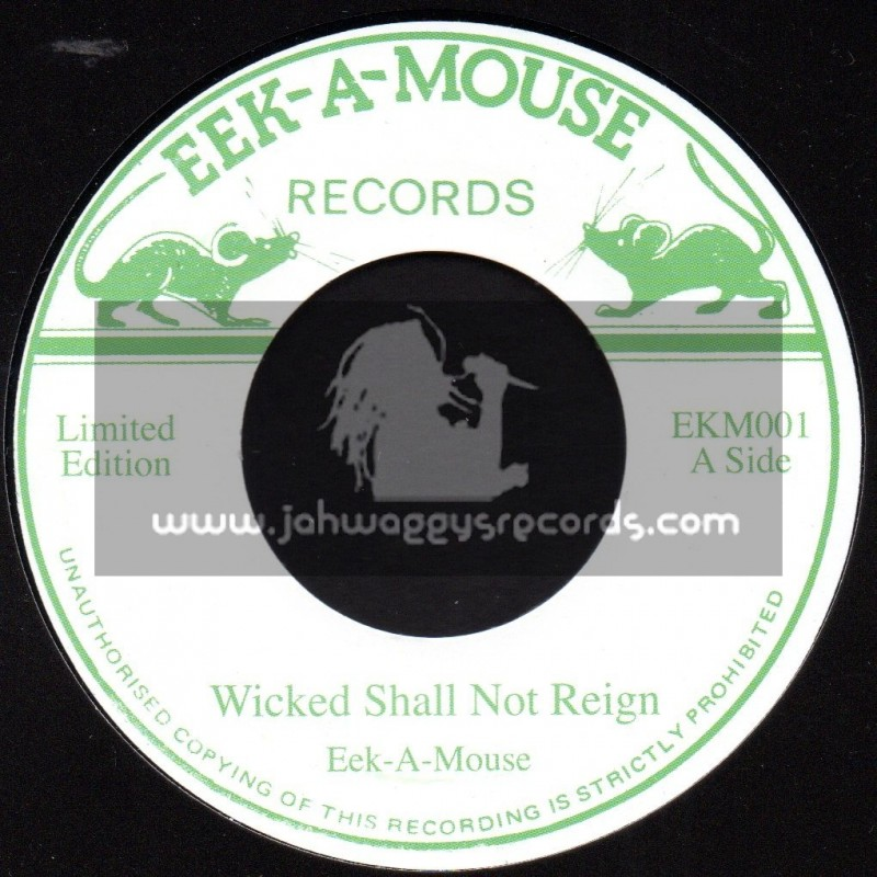"""EEK A MOUSE RECORDS-7""""-WICKED SHALL NOT REIGN / EEK A MOUSE"""