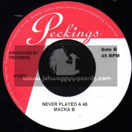 "Peckings-7""-Never Played A 45 / Macka B"