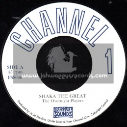 """Channel 1-7""""-Shaka The Great / The Overnight Players"""