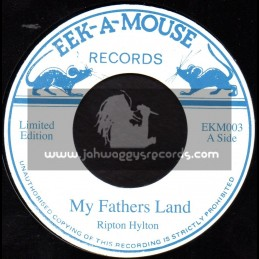 """Eek A Mouse Records-7""""-My Fathers Land / Ripton Hylton"""
