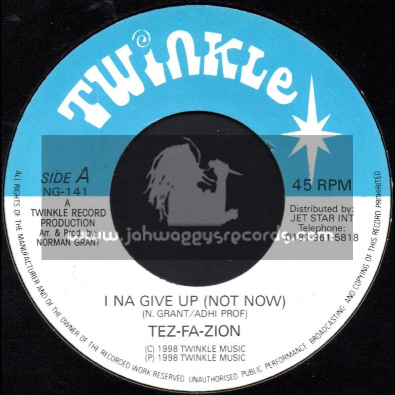 """Twinkle Brothers-7""""-I Na Give Up (Not Now) / Tez Fa Zion"""