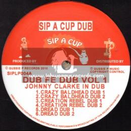 Sip A Cup-LP-Johny Clarke In Dub / Dub Fe Dub Vol 1