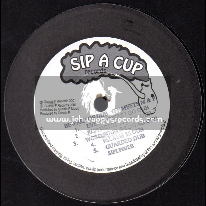 Sip A Cup-LP-Beware Of Dub / Gussie P Meets Mafia & Fluxy
