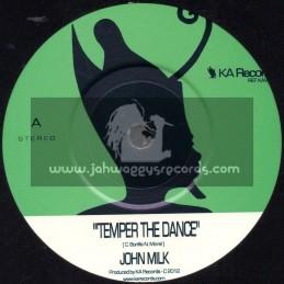 "KA Records-7""-Temper The Dance / John Milk"