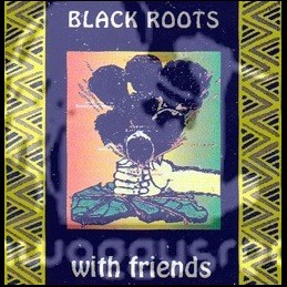 Nubian Records-LP-Black Roots With Friends / Various Artist (1993)