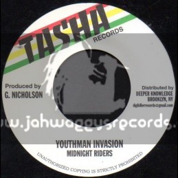 "Tasha Records-7""-Youthman Invasion / Midnight Riders"