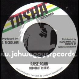 "Tasha Records-7""-Raise Again / Midnight Riders"