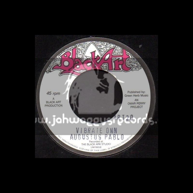"Black Art-7""-Vibrate Onn / Augustus Pablo"