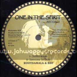 "One In The Spirit Records-12""-Sufferation / Rootsmala & BDF"