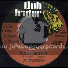 "Dub Irator-7""-Itch It Up Operator / Carlrton Livingston"