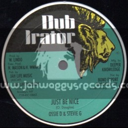 """Dub Irator-12""""-Just Be Nice / Ossie d & Stevie G + Words Of Love / Jug Head"""