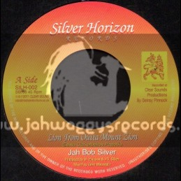 "Silver Horizon Records-7""-Lion From Outer Mount Zion / Jah Bob Silver"