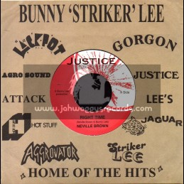 """Justice-7""""-Right Time / Neville Brown + Boogie Down / John Wayne"""