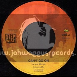 """Step Wise Records-7""""-Cant Go On / Lyrical Benjie"""