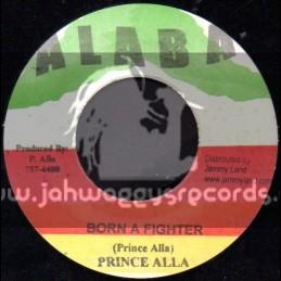 """Alaba-7""""-Born A Fighter / Prince Alla"""