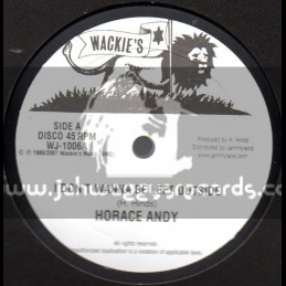 """Wackies-10""""-I Dont Wanna Be Left Outside / Horace Andy"""