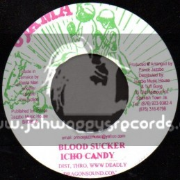 "Ujama-7""-Blood Sucker / Icho Candy"