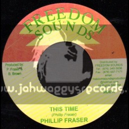 """Freedom Sounds-7""""-This Time / Phillip Fraser"""
