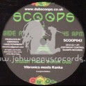 "Scoops-10""-Indian Time / Vibronics Meets Kanka + June Dub / Vibronics Meets OBF"