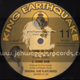 "King Earthquake-12""-Some Of Them + Find Our Way Home / Izyah Davis"