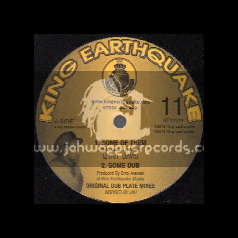 """King Earthquake-12""""-Some Of Them + Find Our Way Home / Izyah Davis"""