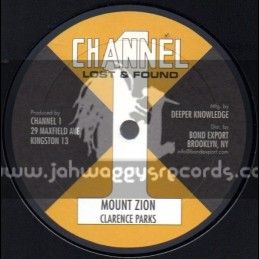 """Channel 1-10""""-Mount Zion + Been So Long / Clarence Parks"""