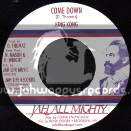 "Jah All Mighty-7""-Come Down / King Kong"