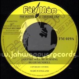 """Fat Man-7""""-Jah Fire Will Be Burning / Hugh Mundell"""