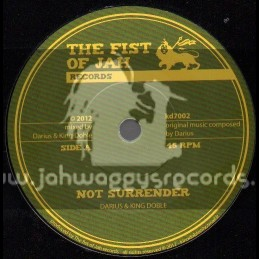 """The Fist Of Jah Records-7""""-Not Surrender / Darious & King Doble"""
