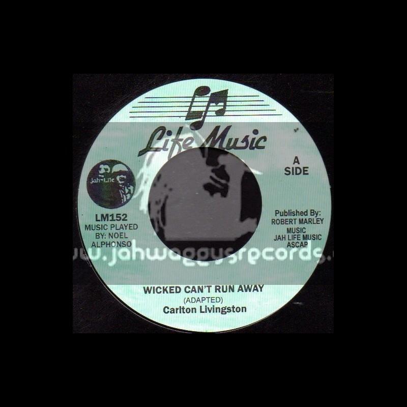 "Jah Life-7""-Wicked Cant Run Away / Carlton Livingston"