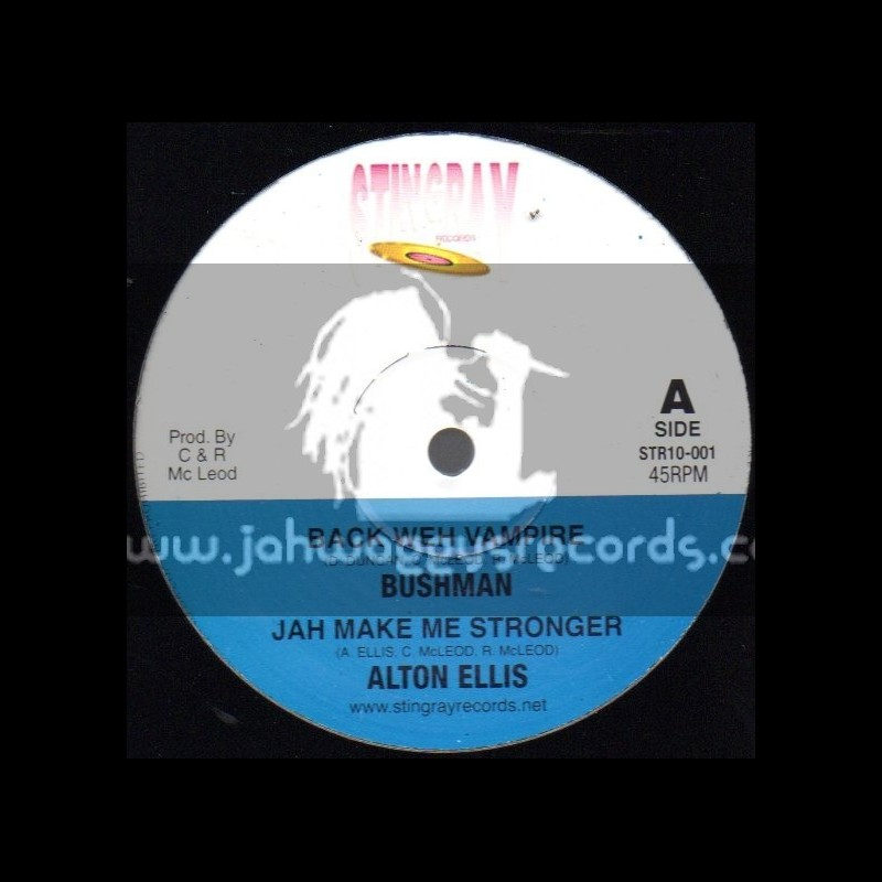 "Stingray Records-10""-Back Weh Vampire/Bushman + Jah Make Me Stronger/Alton Ellis + Hypocrite/Don Campbell"