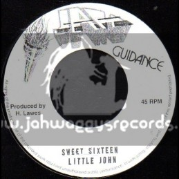 "Jah Guidance-7""-Sweet Sixteen / Little John + Gunman Conection / Billy Boyo & Little John"
