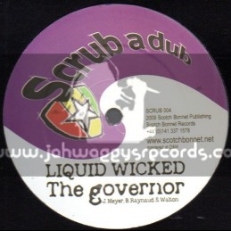 "Scrub A Dub-12""-The Governor / Liquid Wicked + The Superpowers / Twisted"