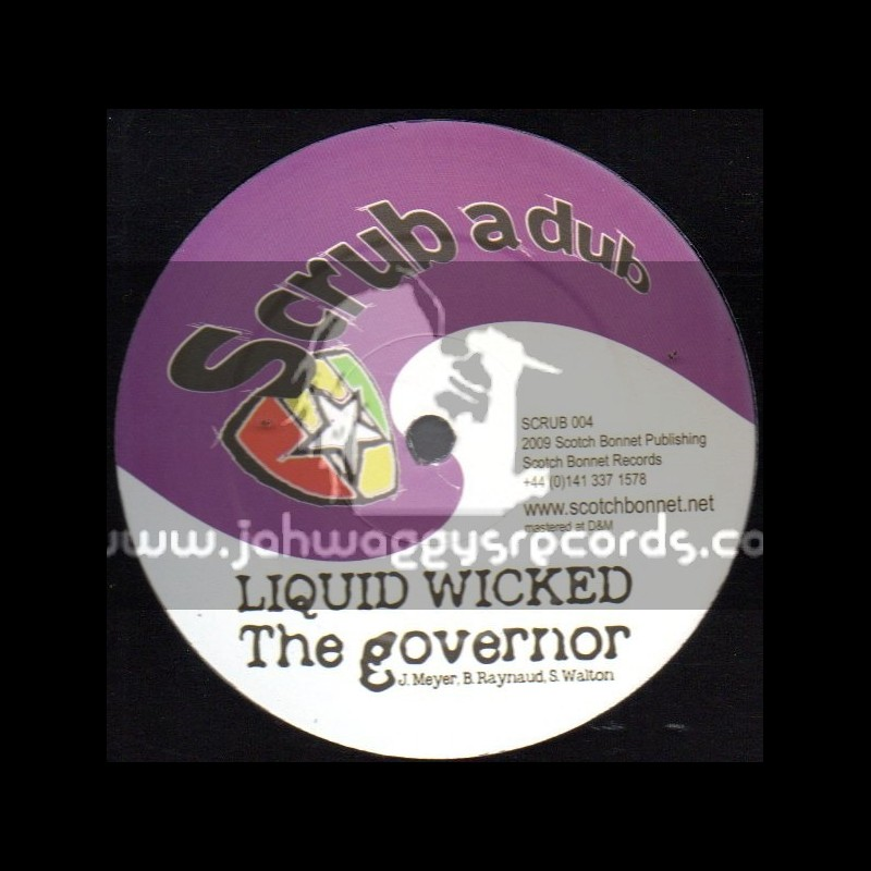 """Scrub A Dub-12""""-The Governor / Liquid Wicked + The Superpowers / Twisted"""