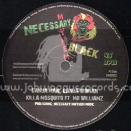 """Necessary Mayhem-12""""-Ganja Man,Ganja Woman / Killa Mosquito Feat Mr Williams"""