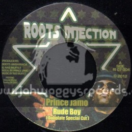 "Roots Injection-7""-Rude Boy / Prince Jamo"