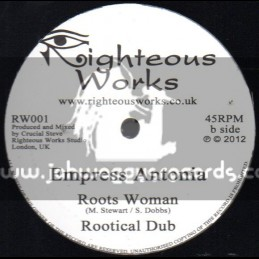 "Righteous Works-12""-Unity / Simeon Levi + Roots Woman / Empress Antonia"