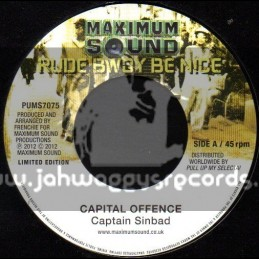 "Maximum Sound-7""-Capital Offence / Captain Sinbad + Survival / Agent Sasco"
