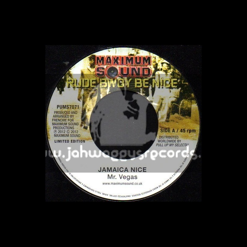"Maximum Sound-7""-Jamaica Nice / Mr Vagas + Life Hard / Ce cile"