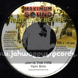 "Maximum Sound-7""-Jah Is The Fire / Yami Bolo + Make A Sound / Christopher Martin"