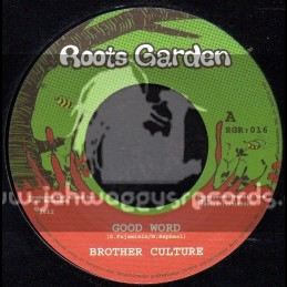 "Roots Garden-7""-Good Word / Brother Culture - Manasseh"
