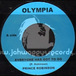 "Olympia-7""-Everyone Has Got To Go / Prince Robinson"