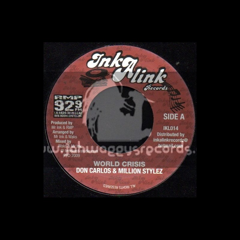 "Ink A Link Records-7""-World Crisis / Don Carlos & Million Stylez"