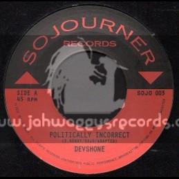 """Sojourner Records-7""""-Polically Incorrect / Devshone"""