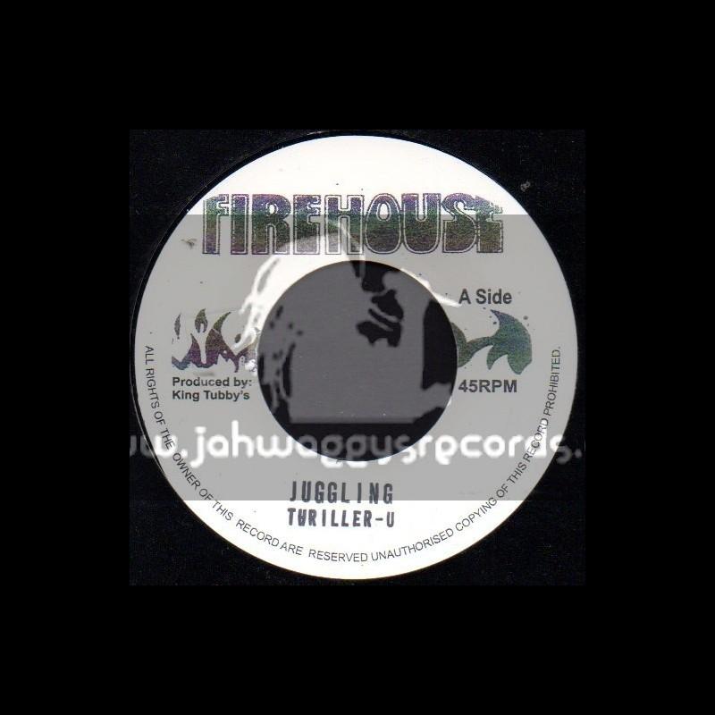 "Firehouse-7""-Juggling / Thriller U"