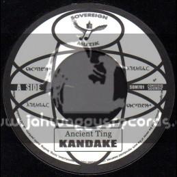 """Sovereign Muzik-7""""-Ancient Ting / Kandake(Conscious Sounds)"""